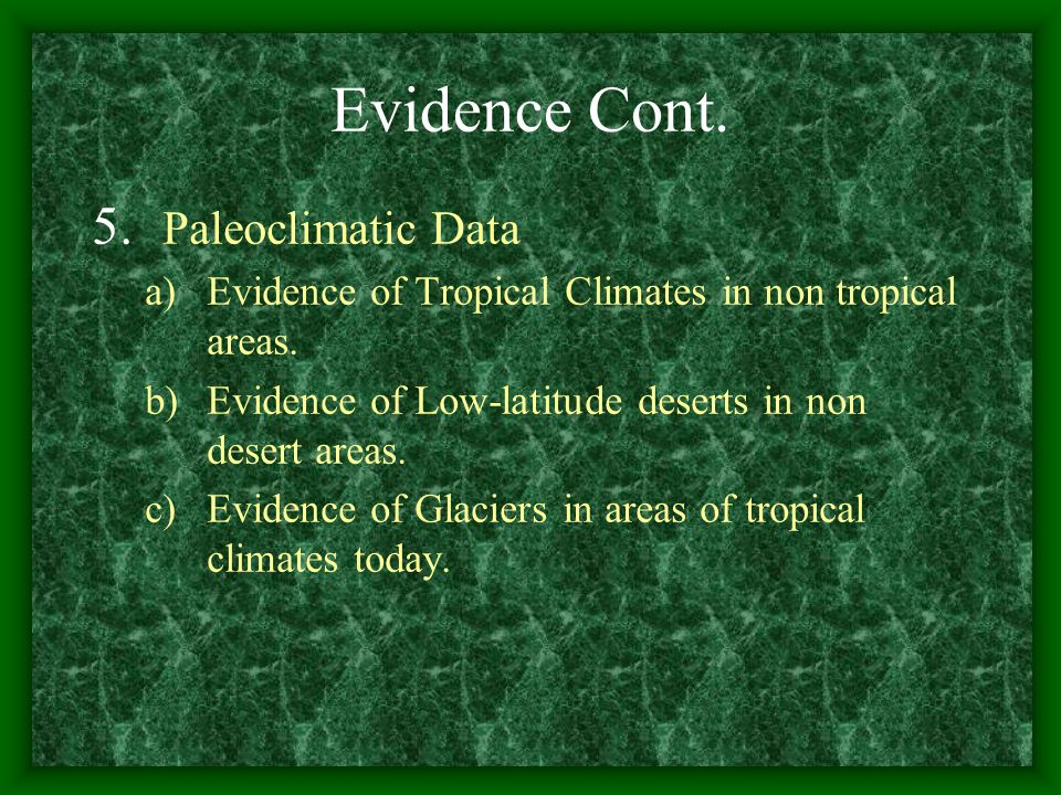 Evidence Cont. Paleoclimatic Data