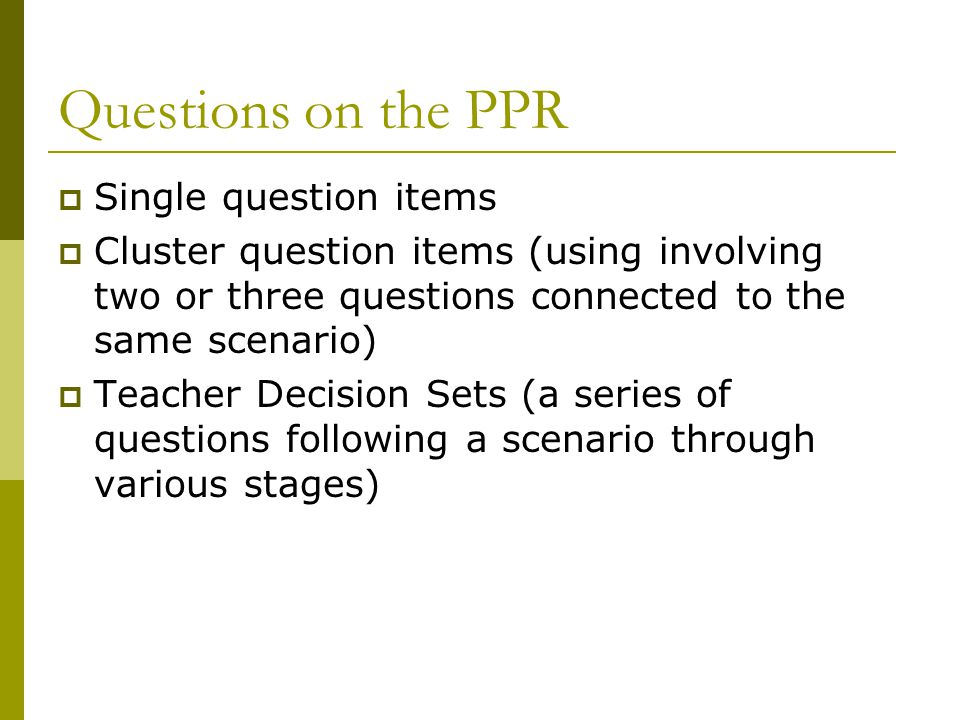 Questions on the PPR Single question items