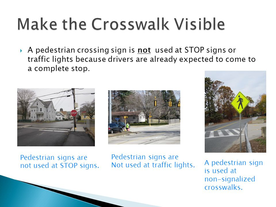 Make the Crosswalk Visible