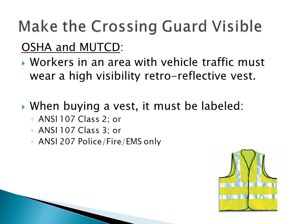 Make the Crossing Guard Visible