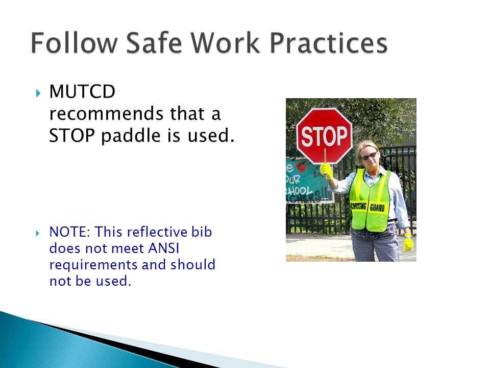 Follow Safe Work Practices