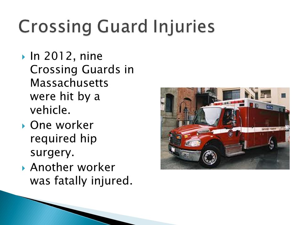 Crossing Guard Injuries