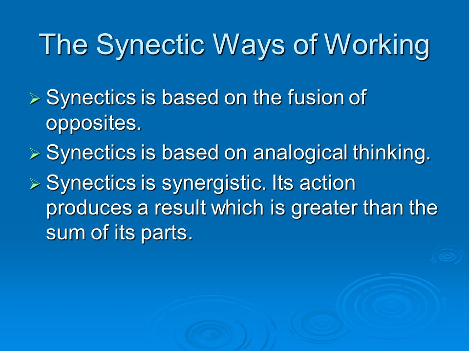 The Synectic Ways of Working
