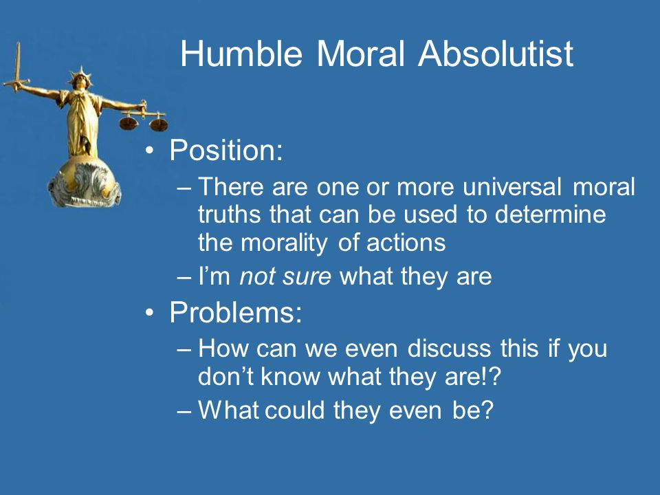 Humble Moral Absolutist