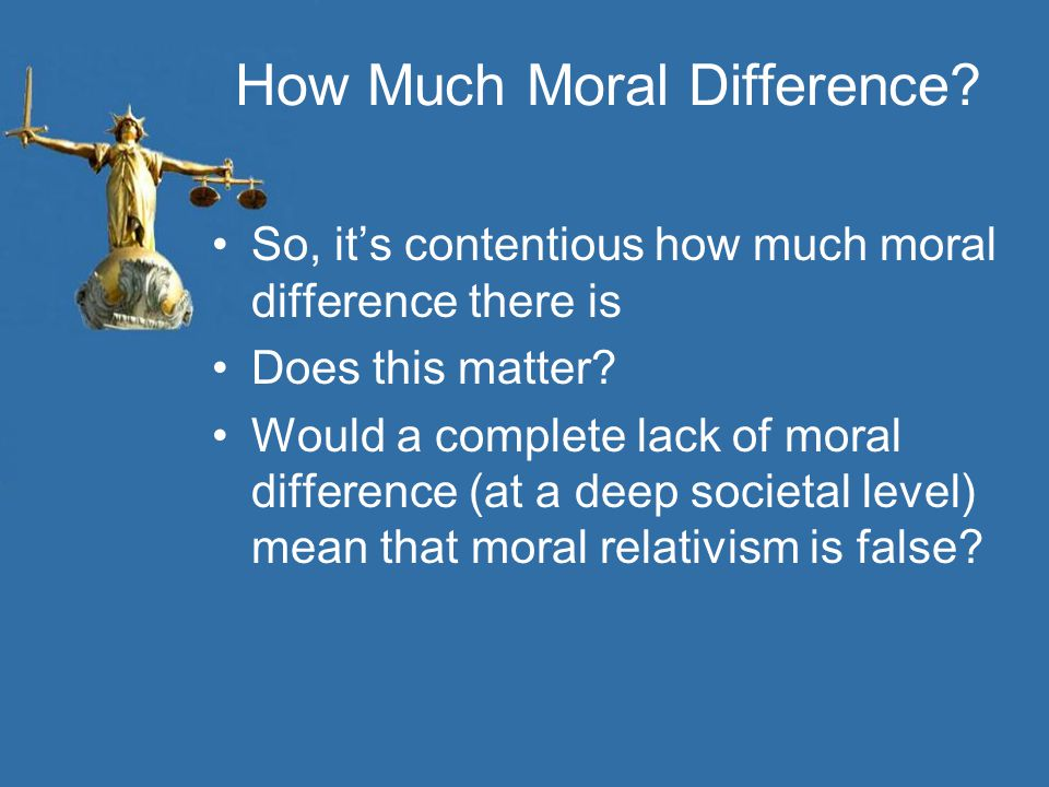 How Much Moral Difference
