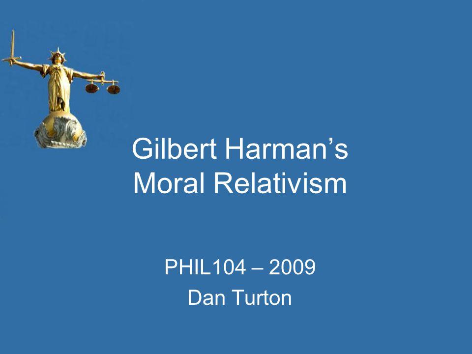 Gilbert Harman's Moral Relativism