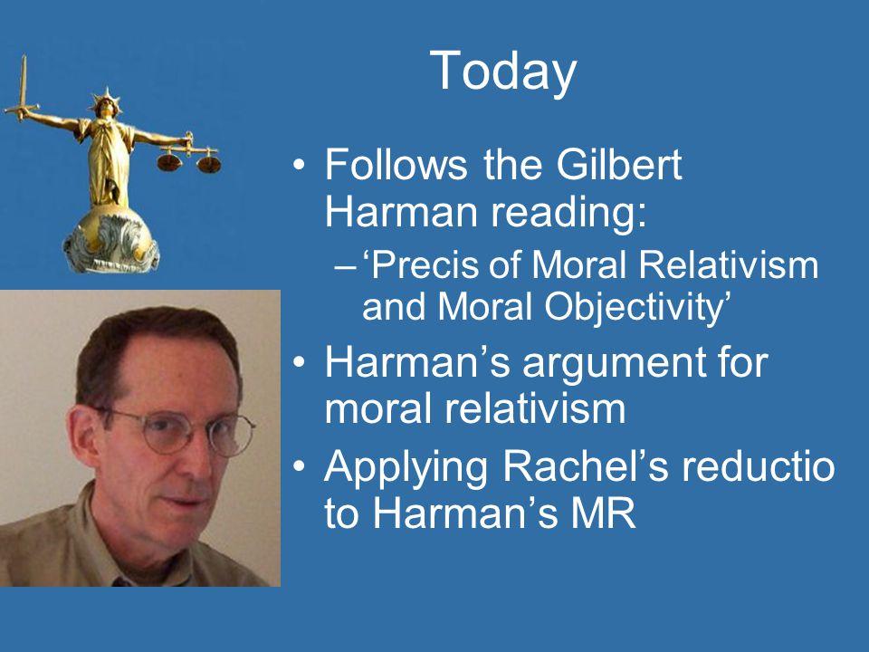 Today Follows the Gilbert Harman reading: