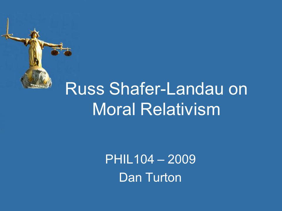Russ Shafer-Landau on Moral Relativism