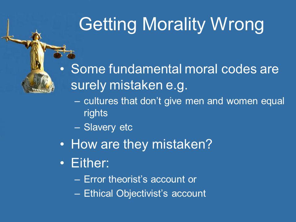 Getting Morality Wrong