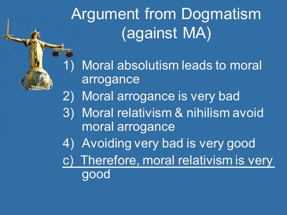 Argument from Dogmatism (against MA)