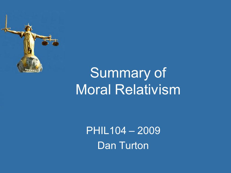 Summary of Moral Relativism