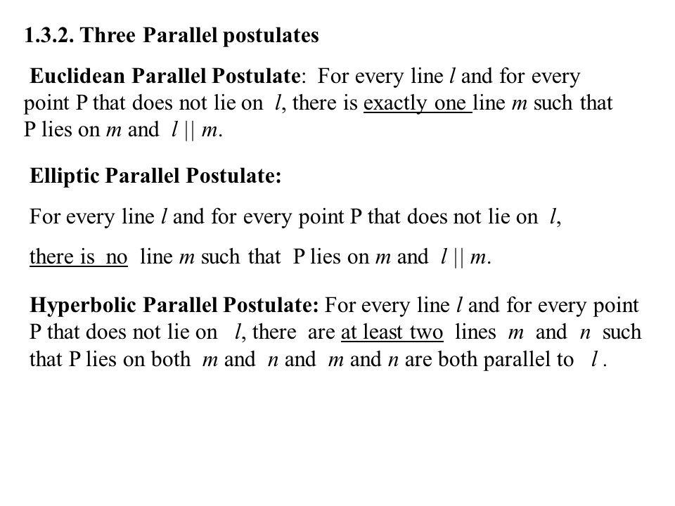 1.3.2. Three Parallel postulates