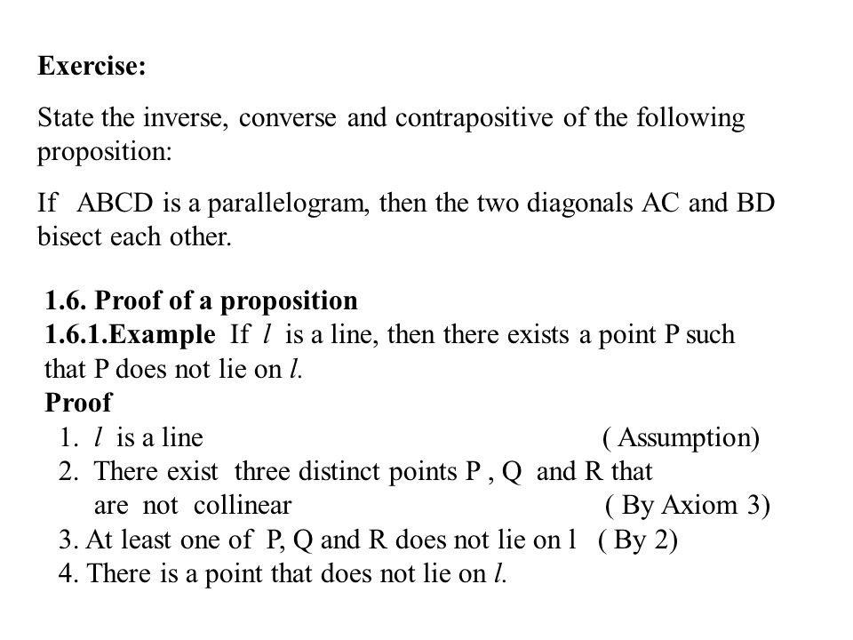 Exercise: State the inverse, converse and contrapositive of the following proposition: