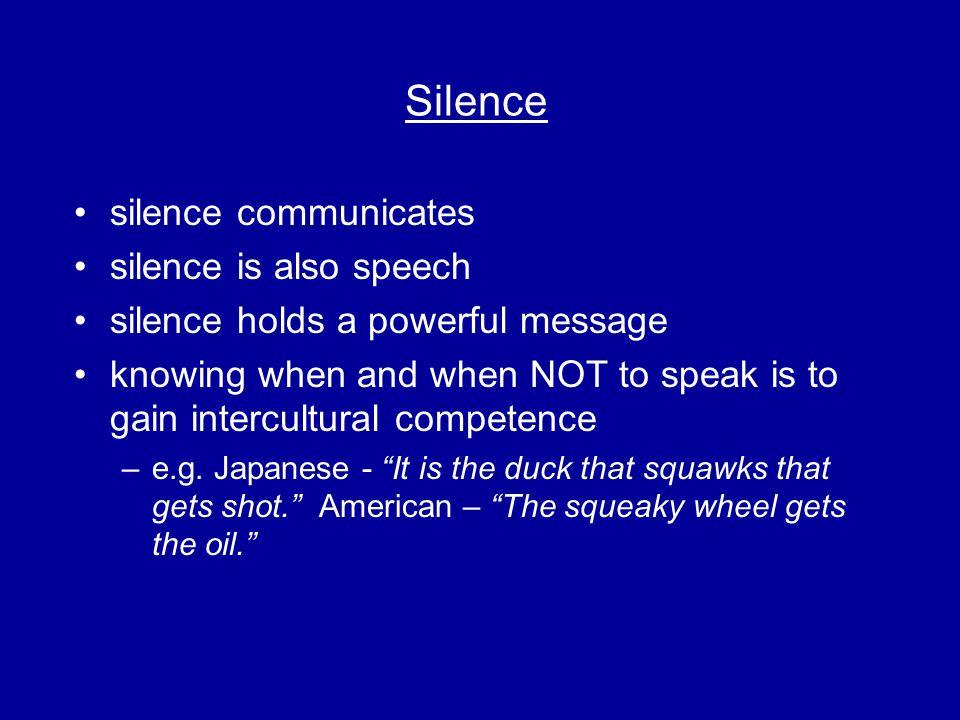 Silence silence communicates silence is also speech