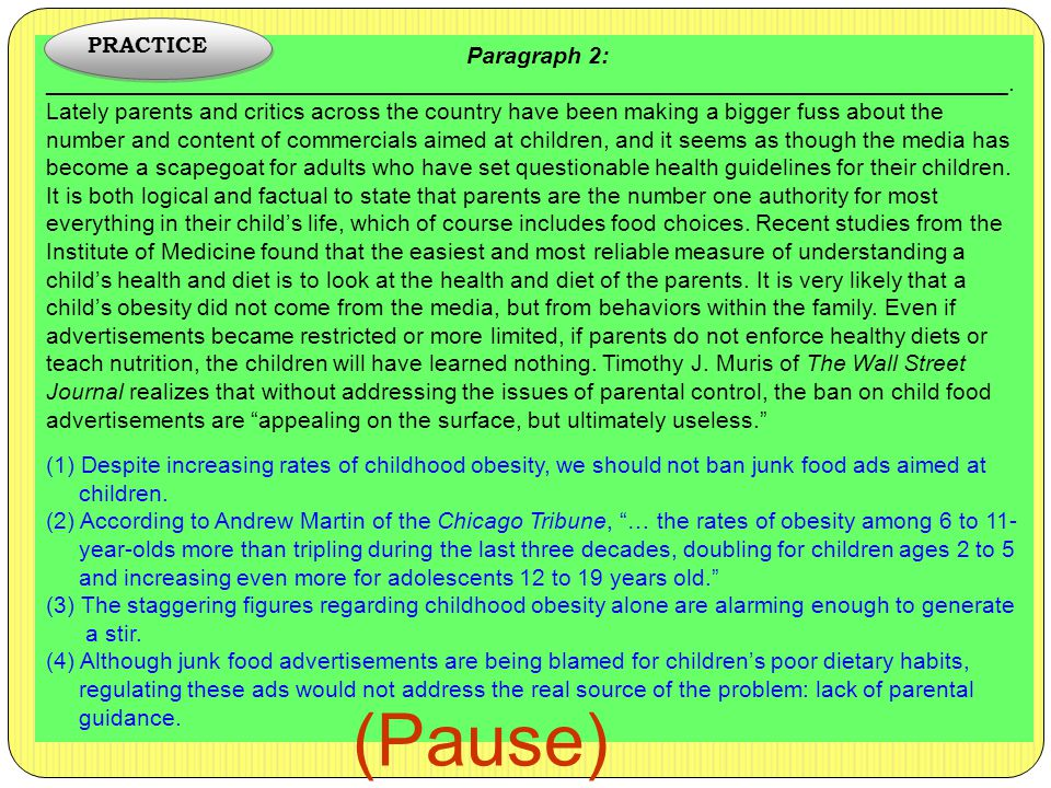 PRACTICE Paragraph 2: __________________________________________________________________________.