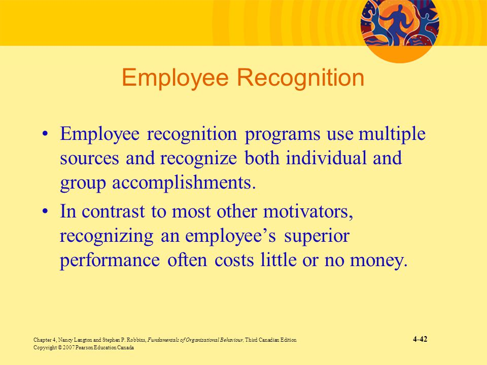 Employee Recognition Employee recognition programs use multiple sources and recognize both individual and group accomplishments.