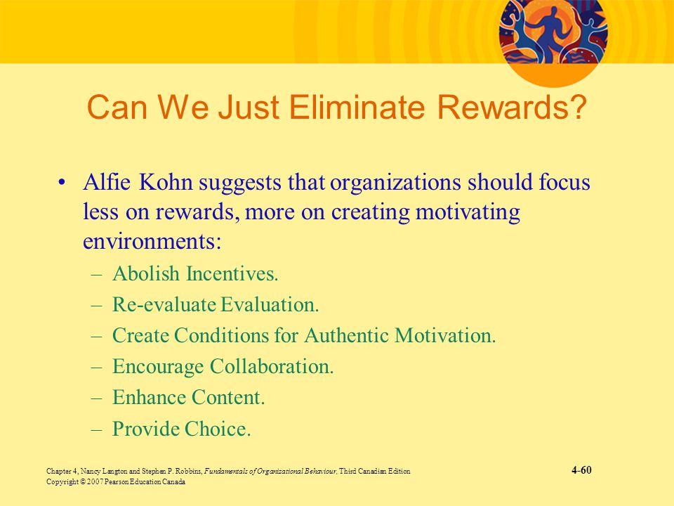 Can We Just Eliminate Rewards