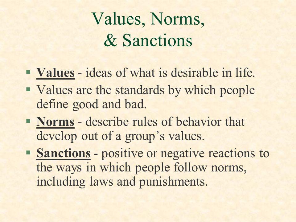 Values, Norms, & Sanctions