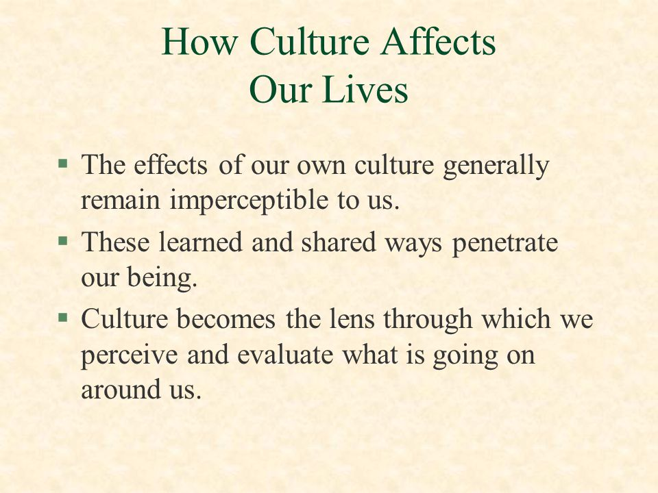 How Culture Affects Our Lives