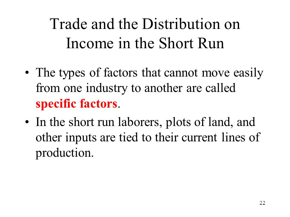 Trade and the Distribution on Income in the Short Run