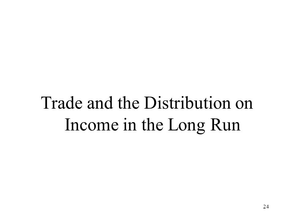 Trade and the Distribution on Income in the Long Run