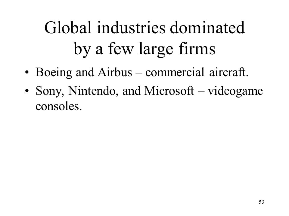 Global industries dominated by a few large firms