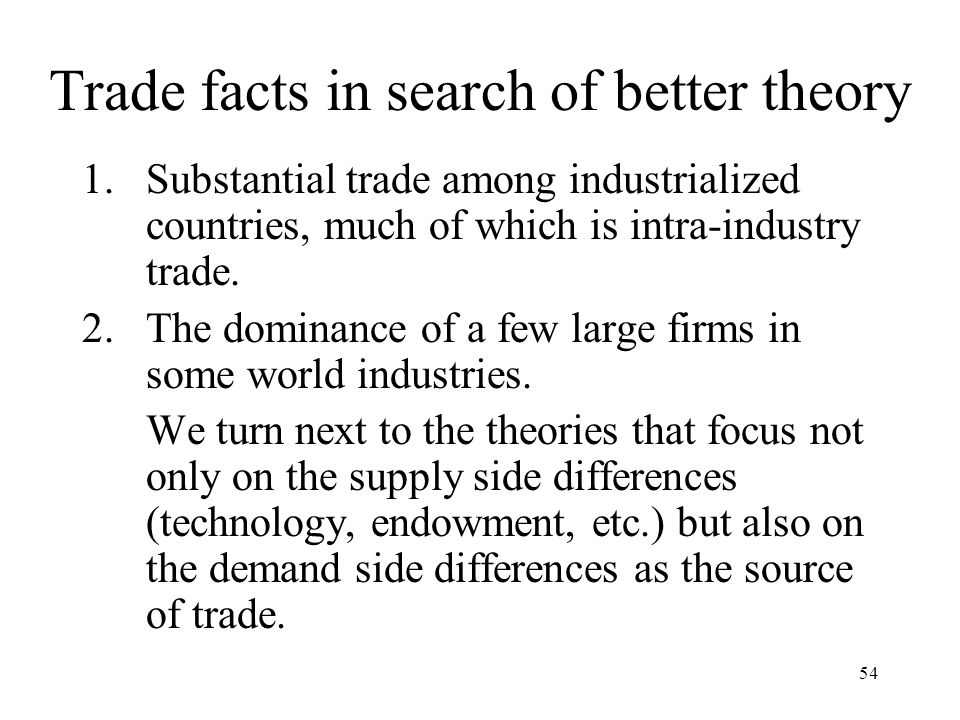 Trade facts in search of better theory