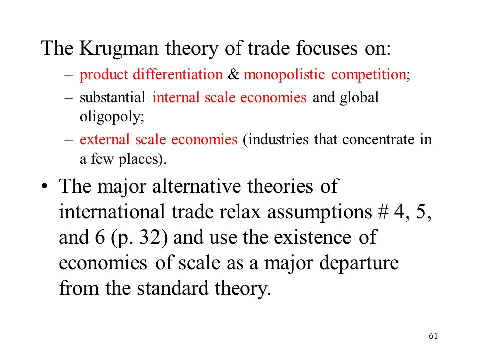 The Krugman theory of trade focuses on: