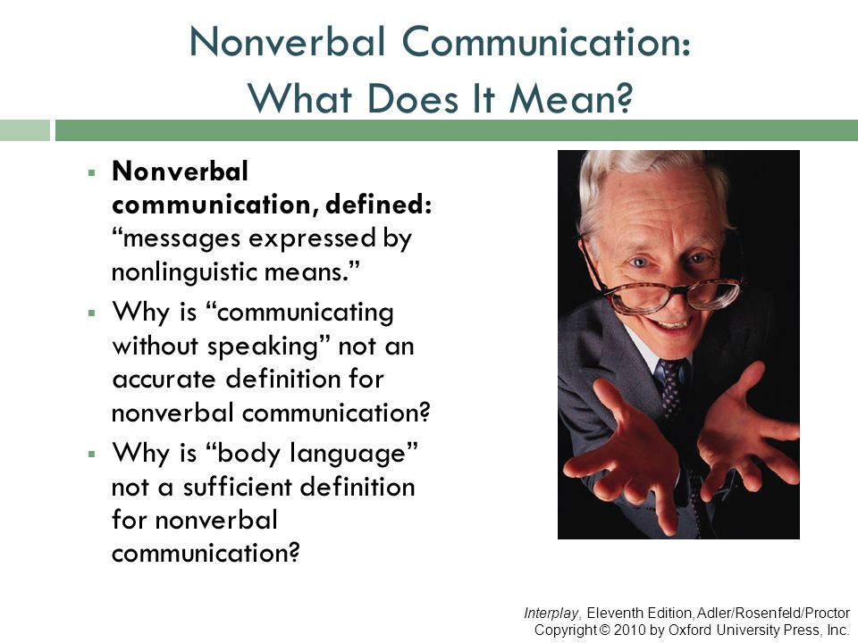 Nonverbal Communication: What Does It Mean