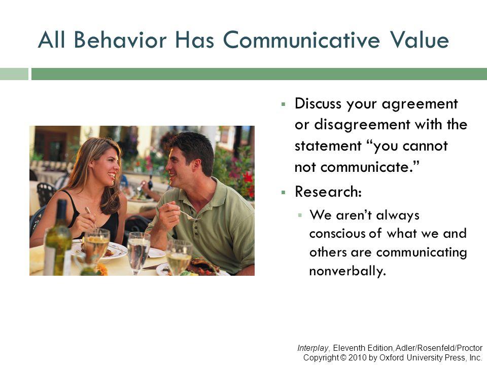 All Behavior Has Communicative Value