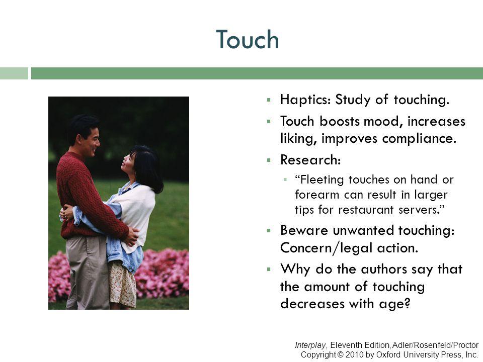Touch Haptics: Study of touching.