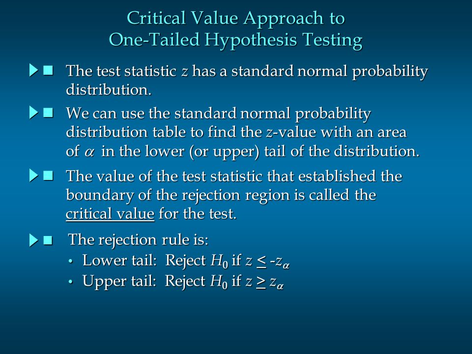Critical Value Approach to One-Tailed Hypothesis Testing
