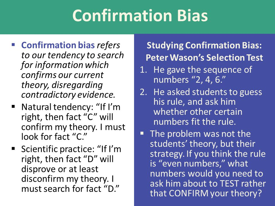 Studying Confirmation Bias: