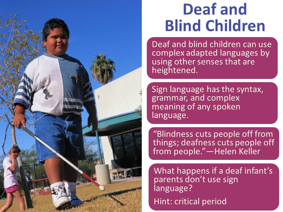 Deaf and Blind Children
