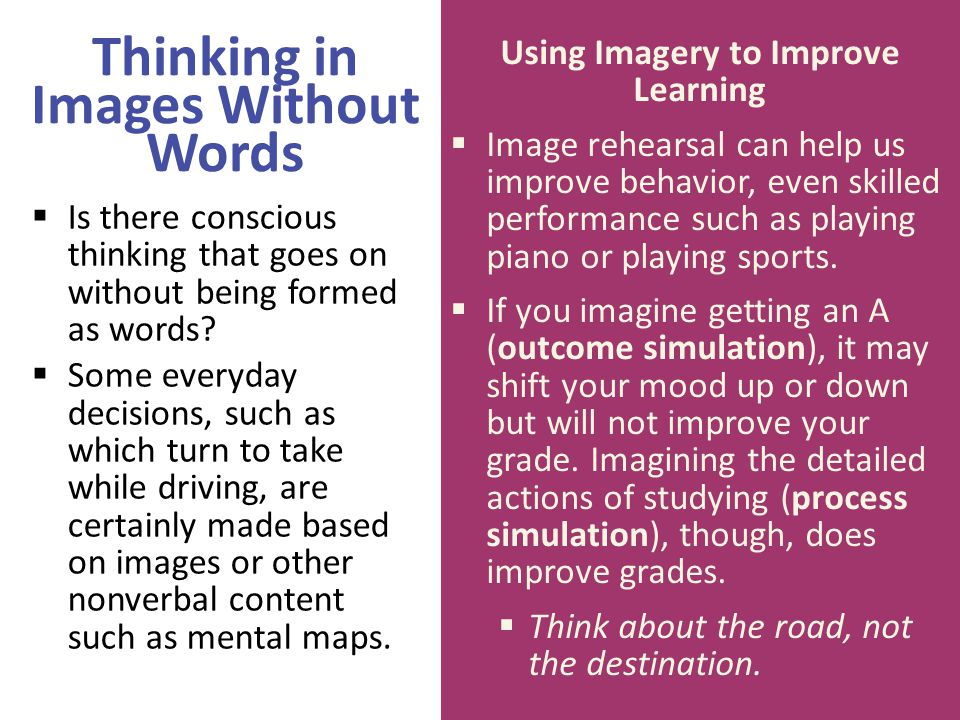 Thinking in Images Without Words Using Imagery to Improve Learning