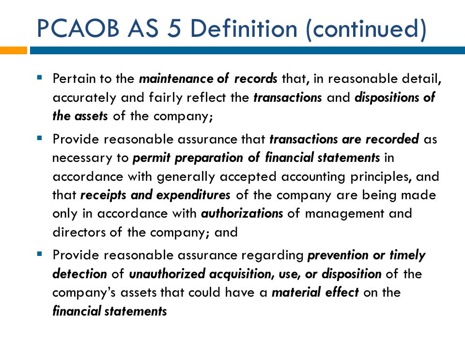 PCAOB AS 5 Definition (continued)