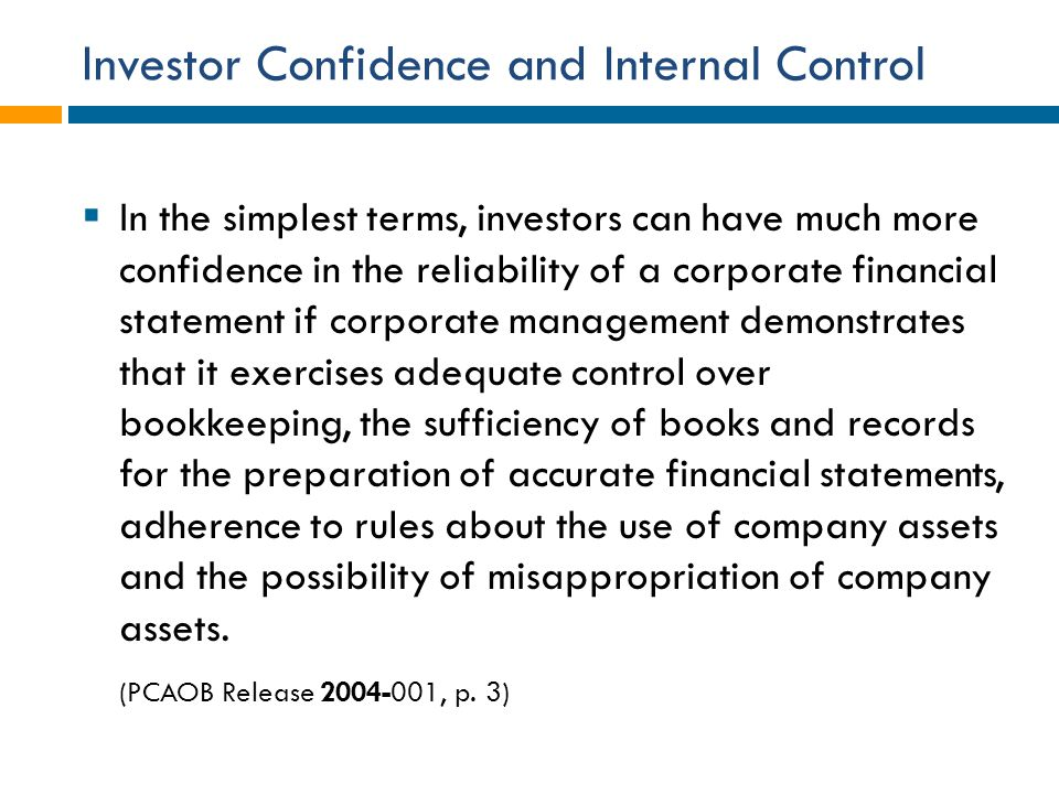 Investor Confidence and Internal Control