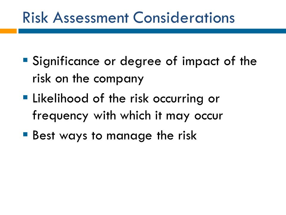 Risk Assessment Considerations