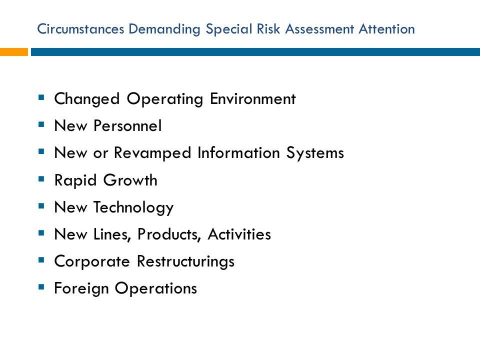Circumstances Demanding Special Risk Assessment Attention