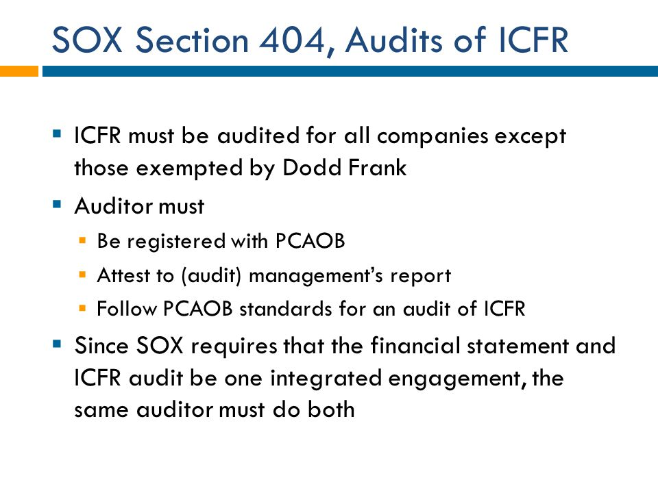 SOX Section 404, Audits of ICFR