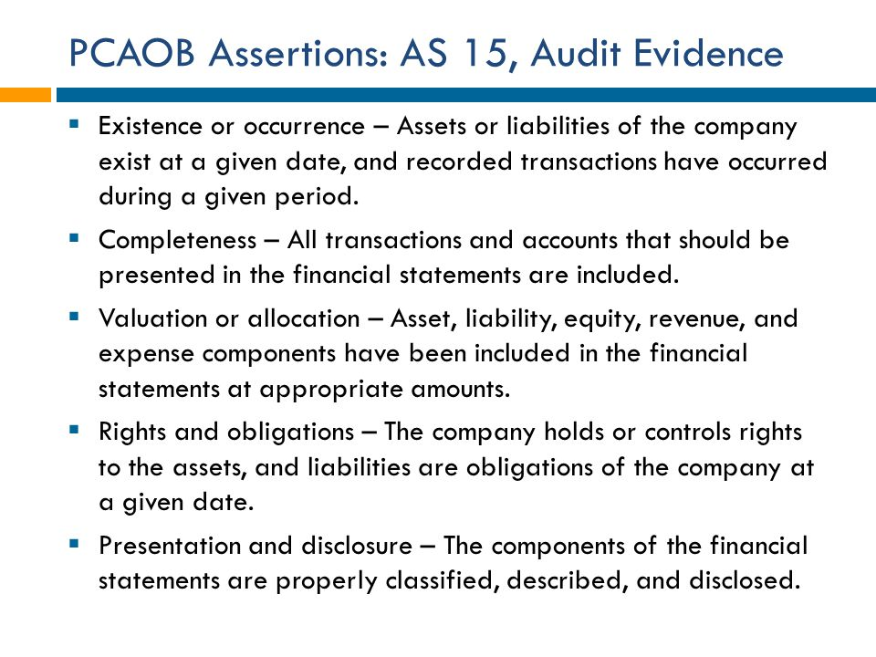 PCAOB Assertions: AS 15, Audit Evidence