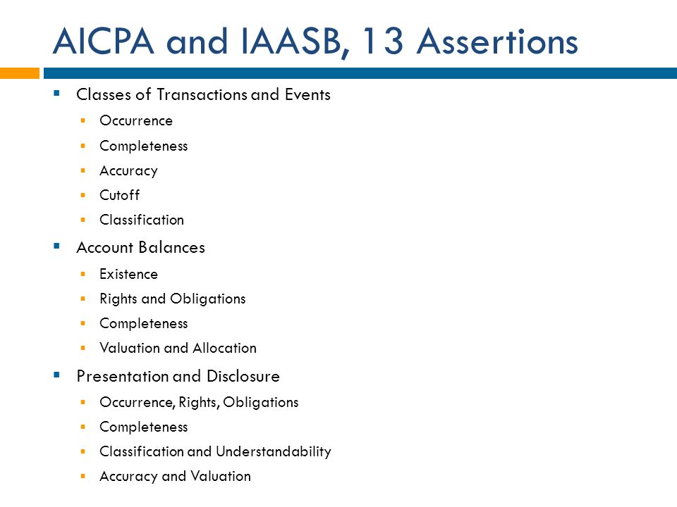 AICPA and IAASB, 13 Assertions