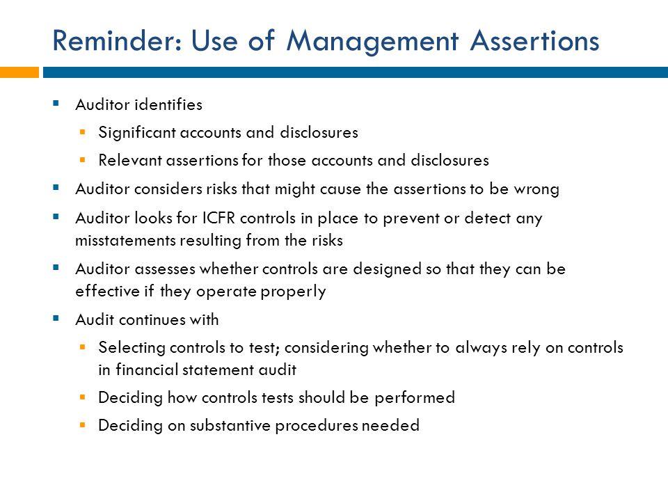 Reminder: Use of Management Assertions