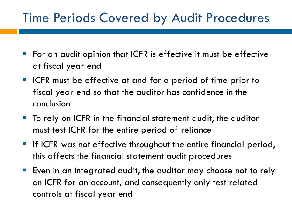Time Periods Covered by Audit Procedures