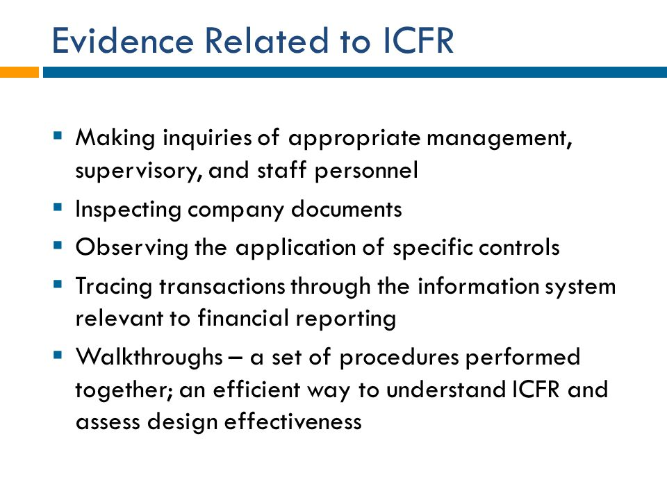 Evidence Related to ICFR