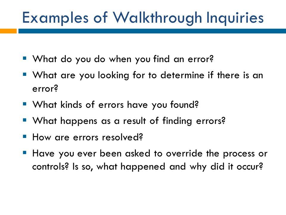 Examples of Walkthrough Inquiries