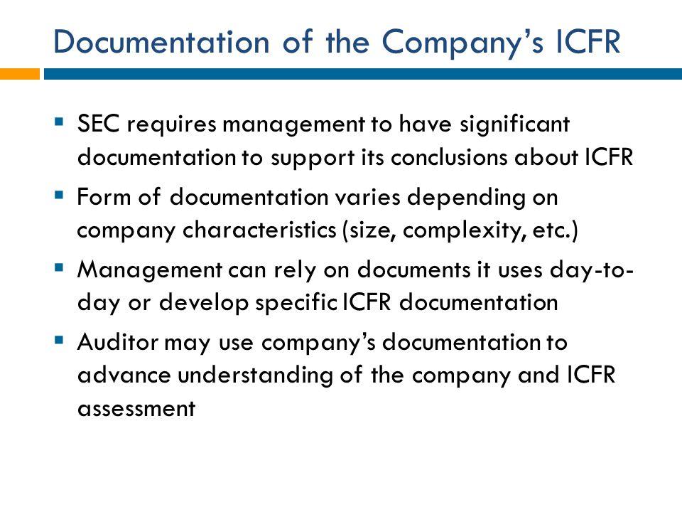 Documentation of the Company's ICFR