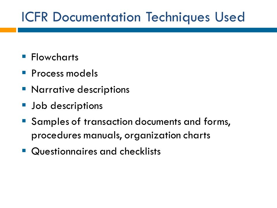 ICFR Documentation Techniques Used