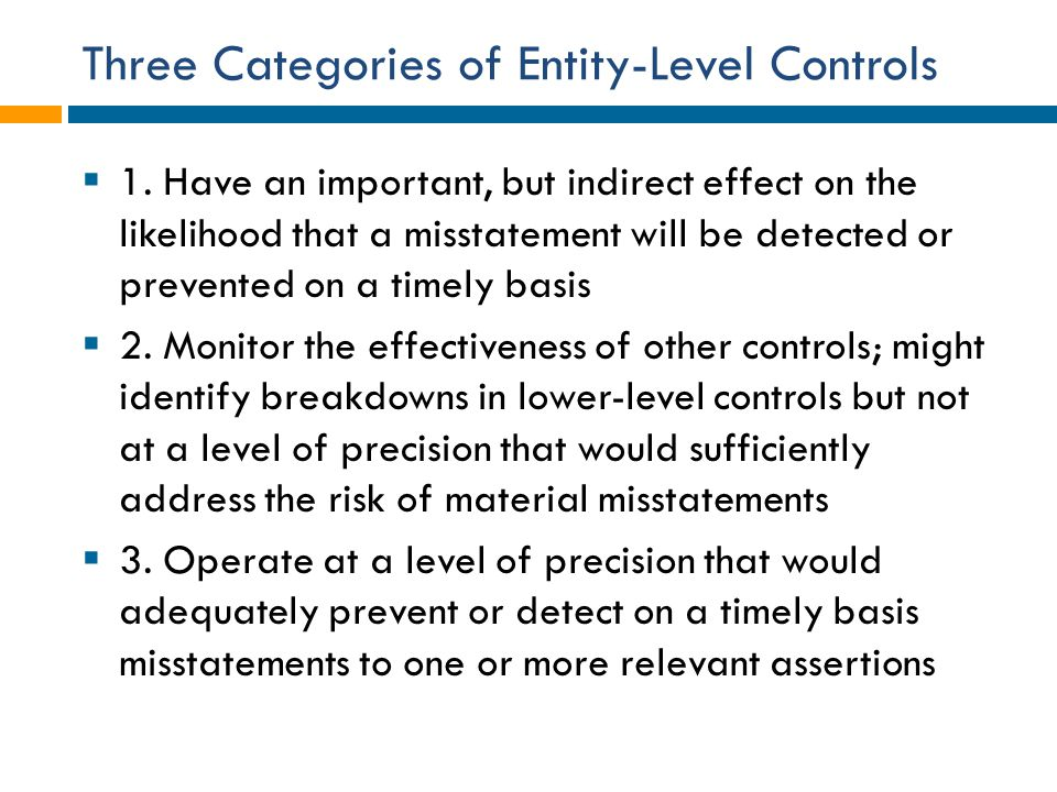 Three Categories of Entity-Level Controls