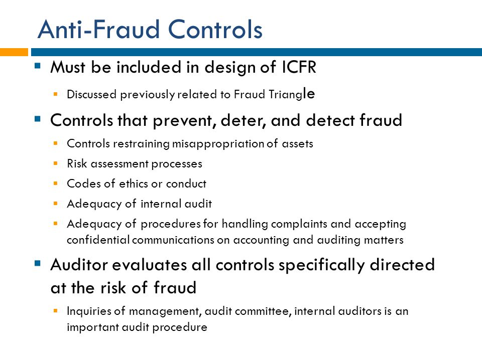 Anti-Fraud Controls Must be included in design of ICFR
